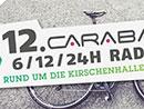 12. carabaca 6/12/24h Radtrophy - Rund um die Kirschenhalle