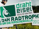 Drahteisel 6/12/24h Radtrophy 7. - 9.9.2012