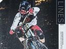 Lines - erstes Gravity-MTB-Magazin aus der Alpenrepublik