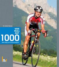 Von 0 auf 1000 - mein Weg zum Extremradsport