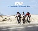 Tour - Faszination Rennrad 2016 Kalender